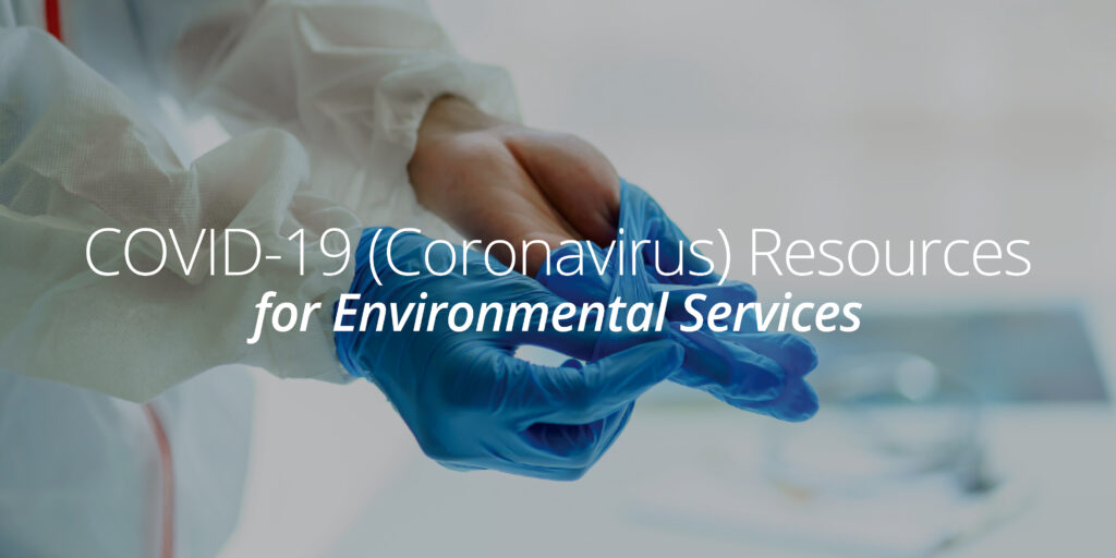Coronavirus Resources for Environmental Services