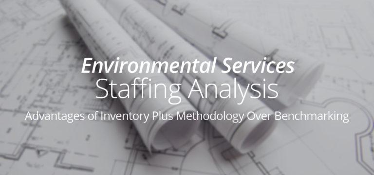 Environmental Service Staffing Analysis