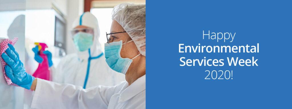 Happy Environmental Services Week 2020
